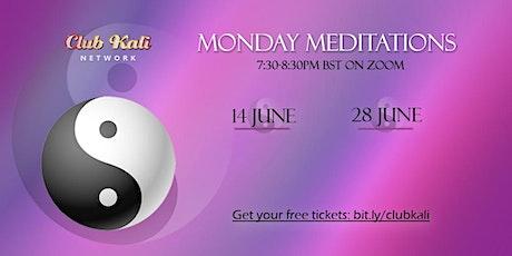 Monday Meditations - June tickets