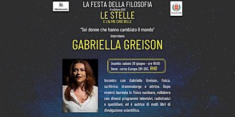 Festa della Filosofia - Rho: Gabriella Greison biglietti