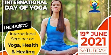 International Seminar on Yoga, Health & Healing tickets