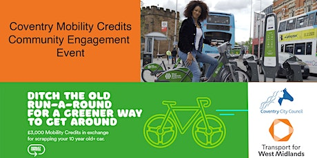 Coventry Mobility Credits Scheme - Engagement Event 24/06/2021 tickets