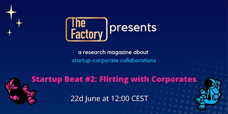 Startup Beat #2: Flirting with Corporates Tickets