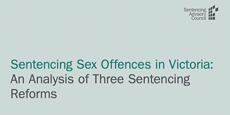 Report Launch: Sentencing Sex Offences in Victoria tickets