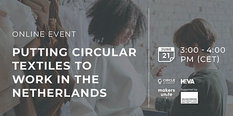 Putting circular textiles to work in the Netherlands tickets