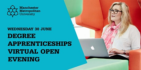 Degree Apprenticeships Virtual Open Evening | 30 June 2021 tickets