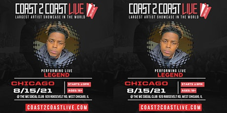 Live Performance by Legend at the Coast 2 Coast Live Showcase In Chicago tickets
