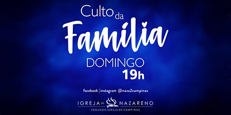 Culto Da Família -  13/06 - 19h tickets