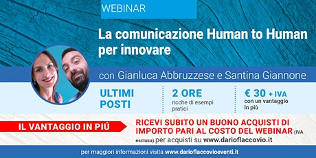 WEBINAR : La comunicazione Human to Human per innovare biglietti
