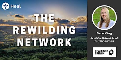 The Rewilding Network – A Kaleidoscope of Rewilding Across Britain tickets
