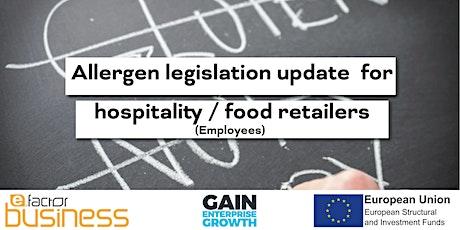 GAIN Allergen legislation update – Hospitality/Food Retailers Webinar tickets