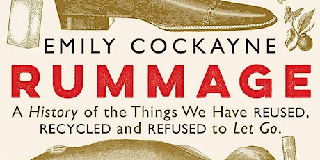 Rummage - An Online Talk by Dr Emily Cockayne tickets