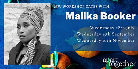 Apart Together: Poetry Writing Workshop with Malika Booker tickets