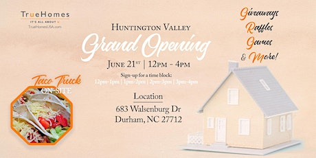 Realtor Grand Opening for Huntington Valley by True Homes tickets