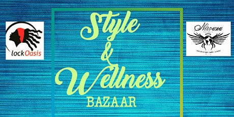 Style and Wellness Bazaar tickets