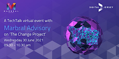 TechTalk Virtual Event with Marbral Advisory on 'The Change Project' Tickets