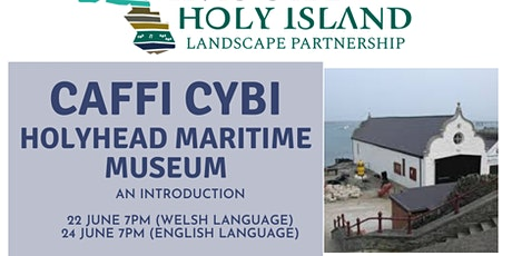 Caffi Cybi - an Introduction to the Holyhead Maritime Museum (English Lang) tickets