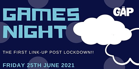 GAMES NIGHT: THE GAP tickets