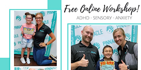 ADHD/Anxiety/Sensory/Behavior Online Event for Parents tickets