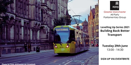 Levelling-Up Greater Manchester - Building Back Better Transport tickets
