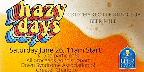 Hazy Days CBT Charlotte Run Club Beer Mile Benefiting DSAGC tickets