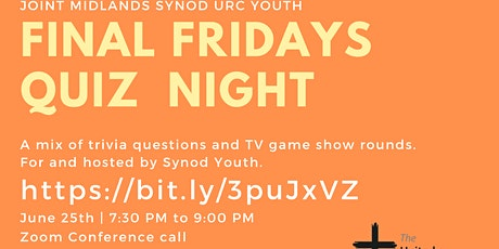 Final Fridays QUIZ - Joint Midlands Synod URC Youth Events tickets