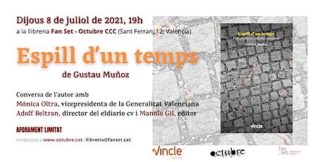 Presentació 'Espill d'un temps', de Gustau Muñoz (Vincle ed) entradas