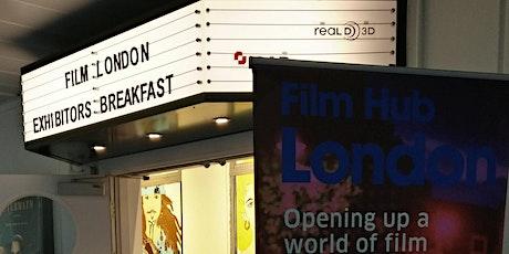 Film Hub London Exhibitors' Breakfast: Fundraising tickets