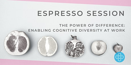 The Power of Difference: Enabling Cognitive Diversity at Work tickets