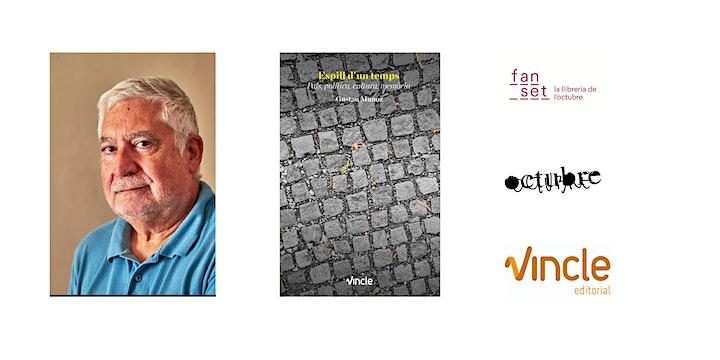 Imagen de Presentació 'Espill d'un temps', de Gustau Muñoz (Vincle ed)