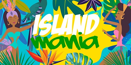 ISLAND MANIA - Carnival Themed Day Party & Brunch tickets
