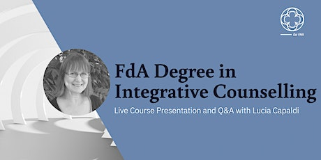 FdA Integrative Counselling Degree - Live Course Seminar and Q&A tickets