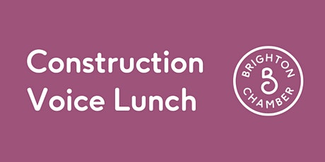 Construction Voice Lunch tickets