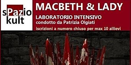 MACBETH  LAB AL TEATRO IL T biglietti