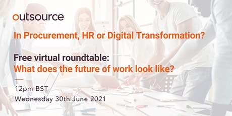 Virtual roundtable: what does the future of work look like? tickets