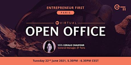 Virtual Open Office - Entrepreneur First Paris tickets