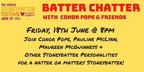 Batter Chatter with Conor Pope & Friends tickets