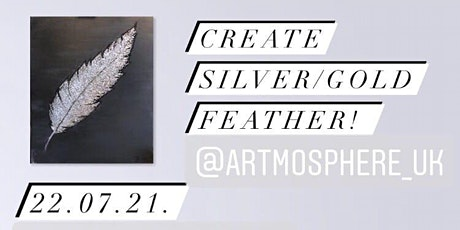 Paint a Silver/Gold Feather! Leeds, UK tickets
