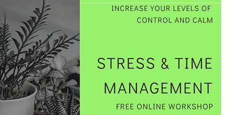 Stress & Time Management free  online workshop (replay available) tickets