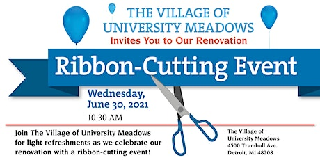The Village of University Meadows Renovation Ribbon-Cutting Event tickets