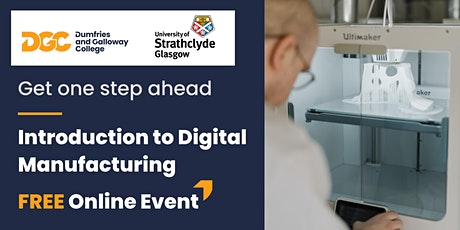 Introduction to Digital Manufacturing - FREE online tickets