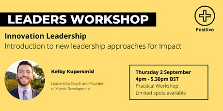 Leaders Innovation Workshop: Introduction to the Positive Impact Series tickets
