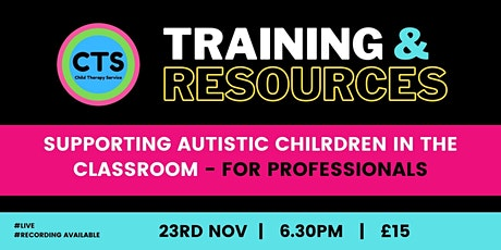 Supporting Autistic Children in the Classroom tickets