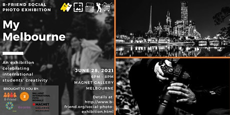 'My Melbourne' Photo Exhibition Launch tickets