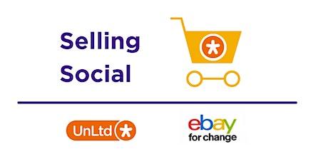 UnLtd & eBay for Change: Introducing Selling Social tickets