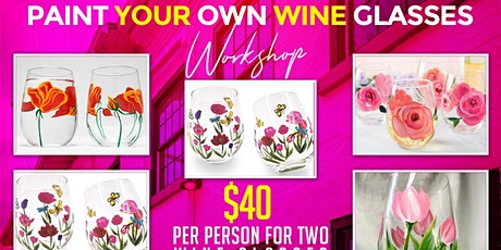 PAINT YOUR OWN WINE GLASSES WORKSHOP tickets
