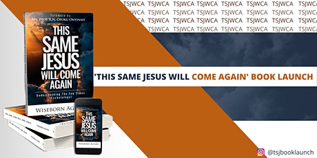'This same Jesus will come again' Book launch 2021 tickets