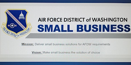 Air Force District of Washington (AFDW) Small Business Outreach Events FY21 tickets