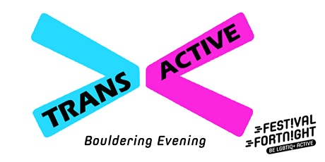 Festival Fortnight: Trans Active Glasgow Bouldering Night tickets