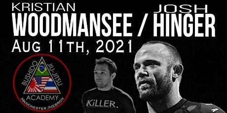 Kristian Woodmansee & Josh Hinger No Gi Seminar tickets