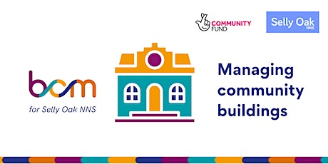 BCM: Managing community buildings - for Selly Oak NNS tickets