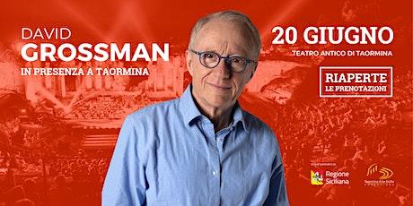 Letteratura: l'archeologia umana. David Grossman | Incontro con l'autore biglietti